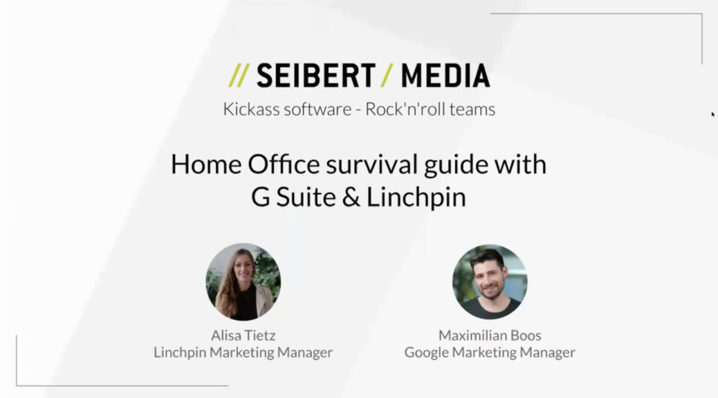Home Office Survival Guide with Linchpin & Google G Suite