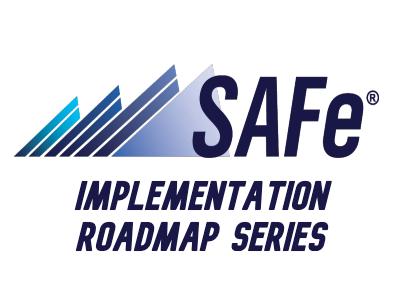 SAFe Implementation Roadmap Pt3