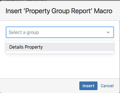 Insert property group report macro